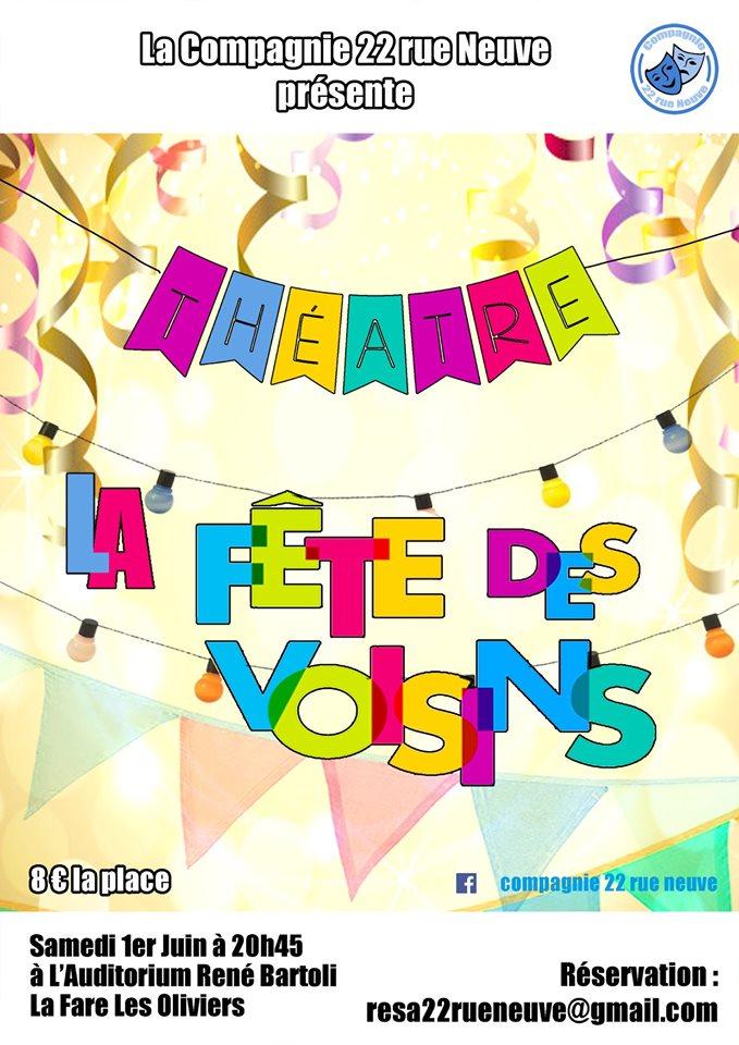 « La Fête des Voisins » jouée par la compagnie 22 Rue Neuve @ Auditorium René Bartoli