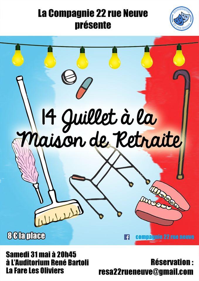 « 14 juillet à la Maison de Retraite » jouée par la compagnie 22 Rue Neuve @ Auditorium René Bartoli