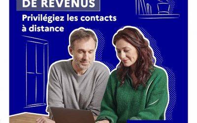 DECLARATION DE REVENUS : Privilégiez les contacts à distance